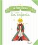 LE PETIT PRINCE POUR LES ENFANTS + FIGURINE HABITS DE GALA DE SAINT EXUPERY ANTOINE Fleurus