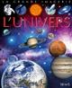 L'Univers Les planètes La Terre Le Soleil La Lune Mars L'astronomie Les astronautes Les engins de l'espace COLLECTIF Fleurus