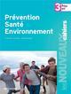 PREVENTION SANTE ENVIRONNEMENT 3E PREPA - PRO Guinebretière Magali Foucher