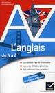 L'ANGLAIS DE A A Z - GRAMMAIRE, CONJUGAISON ET DIFFICULTES