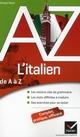 L'ITALIEN DE A A Z - GRAMMAIRE, CONJUGAISON ET DIFFICULTES