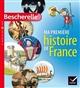MA PREMIERE HISTOIRE DE FRANCE Ivernel Martin Hatier