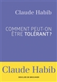 COMMENT PEUT-ON ETRE TOLERANT ?  Desclee De Brouwer