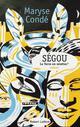 SEGOU - TOME 2 LA TERRE EN MIETTES - NOUVELLE EDITION 2019 - VOL02