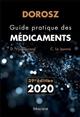 DOROSZ GUIDE PRATIQUE DES MEDICAMENTS 2020, 39E ED