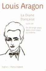 LA DIANE FRANCAISE - NE ARAGON LOUIS SEGHERS