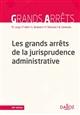 LES GRANDS ARRETS DE LA JURISPRUDENCE ADMINISTRATIVE - 20E ED.