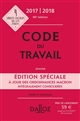 CODE DU TRAVAIL EDITION SPECIALE 20172018 - 80E ED.