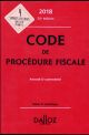 CODE DE PROCEDURE FISCALE 2018, ANNOTE ET COMMENTE - 25E ED.
