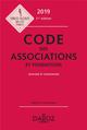 CODE DES ASSOCIATIONS ET FONDATIONS 2019, ANNOTE ET COMMENTE - 11E ED.