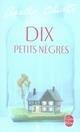 DIX PETITS NEGRES