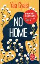 NO HOME - PRIX DES LECTEURS LITTERATURE ETRANGERE 2018