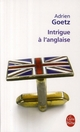 INTRIGUE A L'ANGLAISE