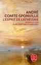 L'ESPRIT DE L'ATHEISME COMTE-SPONVILLE A LGF/Livre de Poche