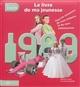 1989, LE LIVRE DE MA JEUNESSE - NOUVELLE EDITION Chollet Laurent Hors collection