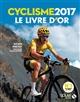 LIVRE D'OR DU CYCLISME 2017 PRETOT JULIEN Solar