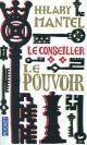 LE CONSEILLER - TOME 2 LE POUVOIR - VOL2