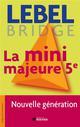 LA MINI MAJEURE 5E - NOUVELLE GENERATION