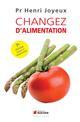 CHANGEZ D'ALIMENTATION Joyeux Henri Rocher