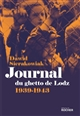 JOURNAL DU GHETTO DE LODZ