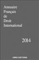ANNUAIRE FRANCAIS DE DROIT INTERNATIONAL 2014