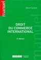 DROIT DU COMMERCE INTERNATIONAL - 3EME EDITION