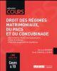 DROIT DES REGIMES MATRIMONIAUX, DU PACS ET DU CONCUBINAGE (5E EDITION)