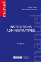 INSTITUTIONS ADMINISTRATIVES (8E EDITION)