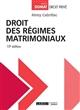 DROIT DES REGIMES MATRIMONIAUX (10E EDITION)