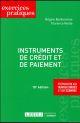 INSTRUMENTS DE CREDIT ET DE PAIEMENT 10EME EDITION