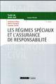 LES REGIMES SPECIAUX ET L ASSURANCE DE RESPONSABILITE 4EME EDITION