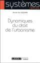 DYNAMIQUES DU DROIT DE L URBANISME