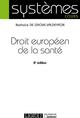 DROIT EUROPEEN DE LA SANTE - 2EME EDITION