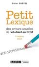 PETIT LEXIQUE DES ERREURS USUELLES DE L'ETUDIANT EN DROIT - 7EME EDITION