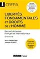 LIBERTES FONDAMENTALES ET DROITS DE L HOMME 16EME EDITION   RECUEIL DE TEXTES FRANCAIS ET INTERNATIO