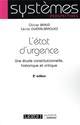 L ETAT D URGENCE 2EME EDITION - ETUDE CONSTITUTIONNELLE, HISTORIQUE ET CRITIQUE