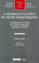 LA RECHERCHE D UN STATUT DE L OEUVRE TRANSFORMATRICE