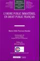 L ORDRE PUBLIC IMMATERIEL EN DROIT PUBLIC FRANCAIS