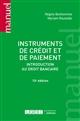 INSTRUMENTS DE CREDIT ET DE PAIEMENT - INTRODUCTION AU DROIT BANCAIRE