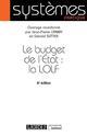 LE BUDGET DE L'ETAT : LA LOLF (4E EDITION)