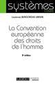LA CONVENTION EUROPEENNE DES DROITS DE L'HOMME (3E EDITION)