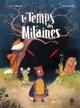 LE TEMPS DES MITAINES T.1