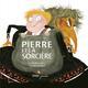 PIERRE ET LA SORCIERE Garrigue Roland Didier Jeunesse
