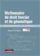 DICTIONNAIRE DE DROIT FONCIER ET DE GEOMATIQUE