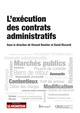 L'EXECUTION DES CONTRATS ADMINISTRATIFS