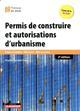 LE MONITEUR  -  PERMIS DE CONSTRUIRE ET AUTORISATIONS D'URBANISME  -  ETUDES PREALABLE (EDITION 2018)