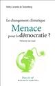 LE CHANGEMENT CLIMATIQUE MENACE POUR LA DEMOCRATIE ?