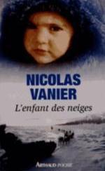 L'ENFANT DES NEIGES (NC) Vanier Nicolas J'ai lu
