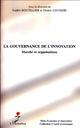 GOUVERNANCE DE L'INNOVATION MARCHE ET ORGANISATIONS