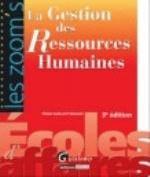 ZOOM'S LA GESTION DES RESSOURCES HUMAINES 3EME EDITION
